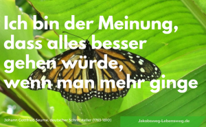 Zitat von Johann Gottfried Seume auf Jakobsweg-Lebensweg.de